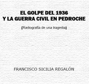 El Golpe del 1936 y la Guerra Civil en Pedroche