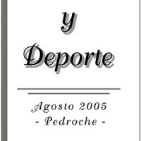 Agosto, cultura y deporte – Pedroche 2005