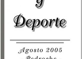 Agosto, cultura y deporte – Pedroche 2005