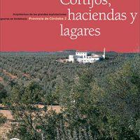 Cortijos de Pedroche, del libro Cortijos Haciendas Lagares, Junta de Andalucía. Año 2006