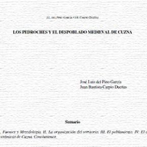 Los Pedroches y el despoblado medieval de Cuzna, por Juan B. Carpio y José Luis del Pino
