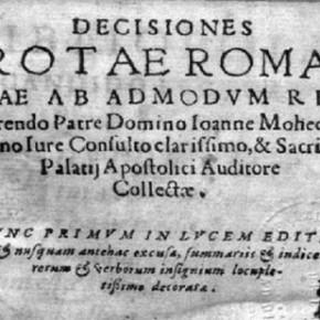"""""""Decisiones Rotae Romanae"""", libro escrito por Juan Mohedano. Año 1596"""