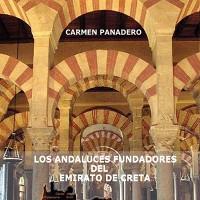 """""""Los Andaluces Fundadores del Emirato de Creta"""", y el pedrocheño"""
