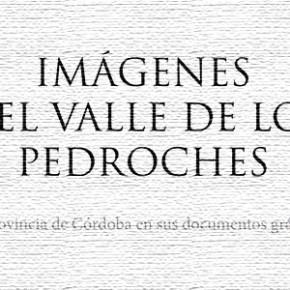 Imágenes del Valle de los Pedroches: Pedroche. Diputación de Córdoba