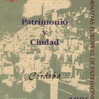 «Patrimonio y Ciudad. Córdoba». Jornadas 1996