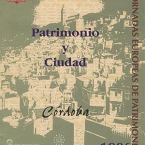"""Patrimonio y Ciudad. Córdoba"". Jornadas 1996"
