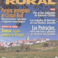 """""""Los Pedroches, entre encinas y olivares en el norte de Córdoba"""". Turismo Rural, 2007"""