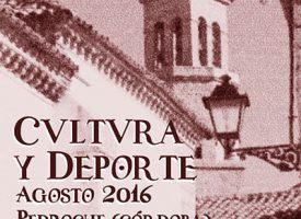 Agosto, cultura y deporte – Pedroche 2016